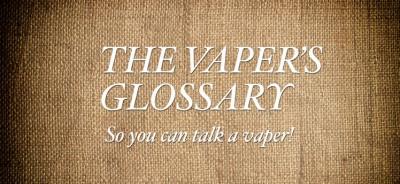 Vape Glossary