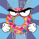 Food Fighter Juice - The Raging Donut